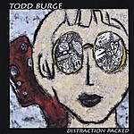 Todd Burge Distraction Packed