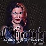 Danielle Lopresti Objectify (Single)