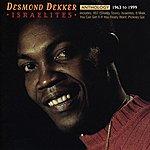 Desmond Dekker Anthology: Israelites 1963 - 1999
