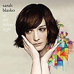 Sarah Blasko As Day Follows Night