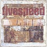 Five Speed Fivespeed