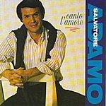 Salvatore Adamo Canto L'amore