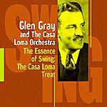Glen Gray & The Casa Loma Orchestra The Casa Loma Treat(Glen Gray And The Casa Loma Orchestra)
