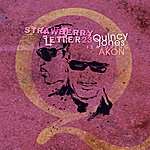 Quincy Jones Strawberry Letter 23 (Featuring Akon)(Single)