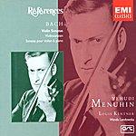 Yehudi Menuhin Bach: Sonatas For Violin & Piano Bwv 1014-19