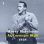 Harry Belafonte Harry Belafonte At Carnegie Hall 1959, Vol. 1