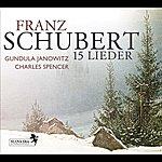 Gundula Janowitz Schubert: 15 Lieder