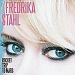 Fredrika Stahl Rocket Trip To Mars (Single)
