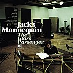 Jack's Mannequin The Glass Passenger (Deluxe Version)