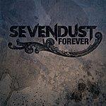 Sevendust Forever (Single)