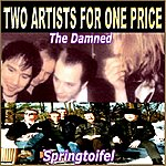 The Damned Two Artists For One Price (The Damned / Springtoifel)