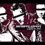 Babylonia Catch Me (4-Track Maxi-Single)