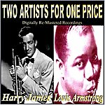 Harry James & His Orchestra Two Artists For One Price(Harry James / Louis Armstrong)