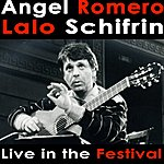 Angel Romero Angel Romero Plays Lalo Schifrin Live In The Festival
