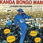 Kanda Bongo Man Le Rendez-Vous Des Stades