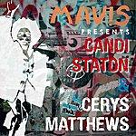 Mavis Mavis Presents Cerys Matthews & Candi Staton