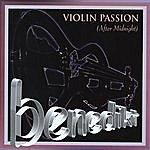 benedikt Violin Passion:after Midnight