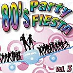 Eight 80's Party Fiesta Vol.3