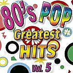 Eight 80's Pop Greatest Hits Vol.5