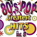 Eight 80's Pop Greatest Hits Vol.8