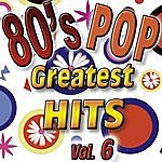 Eight 80's Pop Greatest Hits Vol.6