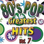 Eight 80's Pop Greatest Hits Vol.7