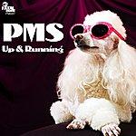 PMS Up & Running
