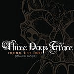 Three Days Grace Never Too Late (2-Track Single)