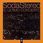 Soda Stereo El Ultimo Concierto A (Remastered 2007)
