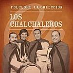 Los Chalchaleros Folclore - La Colección - Los Chalchaleros