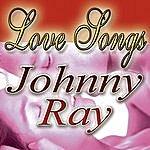 Johnny Ray Love Longs