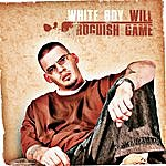 White Boy Will Roguish Game