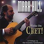 Mark Hill Picks On Chet