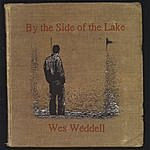 Wes Weddell By The Side Of The Lake