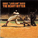 Eddie 'Lockjaw' Davis The Heavy Hitter