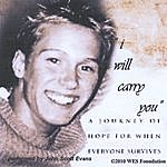 The John Scott Evans Band Wes' Song (I Will Carry You)(Single)