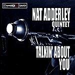 Nat Adderley Talkin' About You