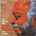 Count Basie Orchestra The Best Of The Count Basie Orchestra On Denon