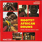 National Percussion Group Of Kenya Roots!! - African Drums