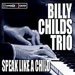Billy Childs Speak Like A Child