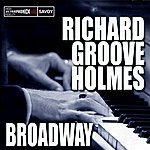Richard 'Groove' Holmes Broadway
