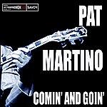 Pat Martino Comin' And Goin'