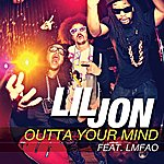 Lil Jon Outta Your Mind (Edited Version)