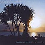 Sunburn In Cyprus In The Sunshine (8-Track Maxi-Single)