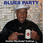 Charles 'Big Daddy' Stallings Blues Party