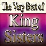 The King Sisters The Very Best Of King Sisters