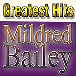 Mildred Bailey Greatest Hits Mildred Bailey