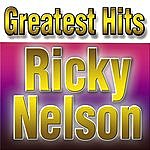 Rick Nelson Greatest Hits Ricky Nelson