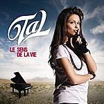 Tal Le Sens De La Vie (Single)