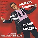 Michael Andrew A Tribute To Frank Sinatra